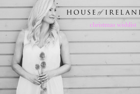 House of Ireland | Christmas Wishlist interview